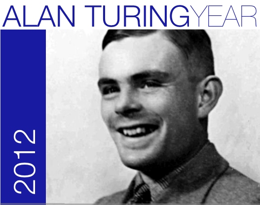 Alan Turing Year - 2012 - Turing Centenary